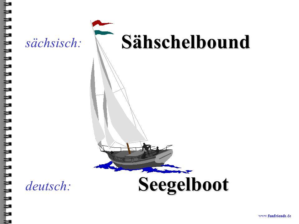 funfriends www.funfriends.de deutsch: Nizuglohm sächsisch: nicht zu glauben