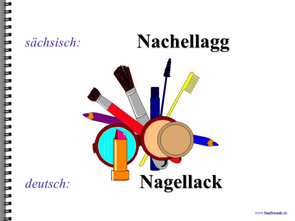 funfriends www.funfriends.de deutsch: haddmoroh sächsisch: hatten wir auch
