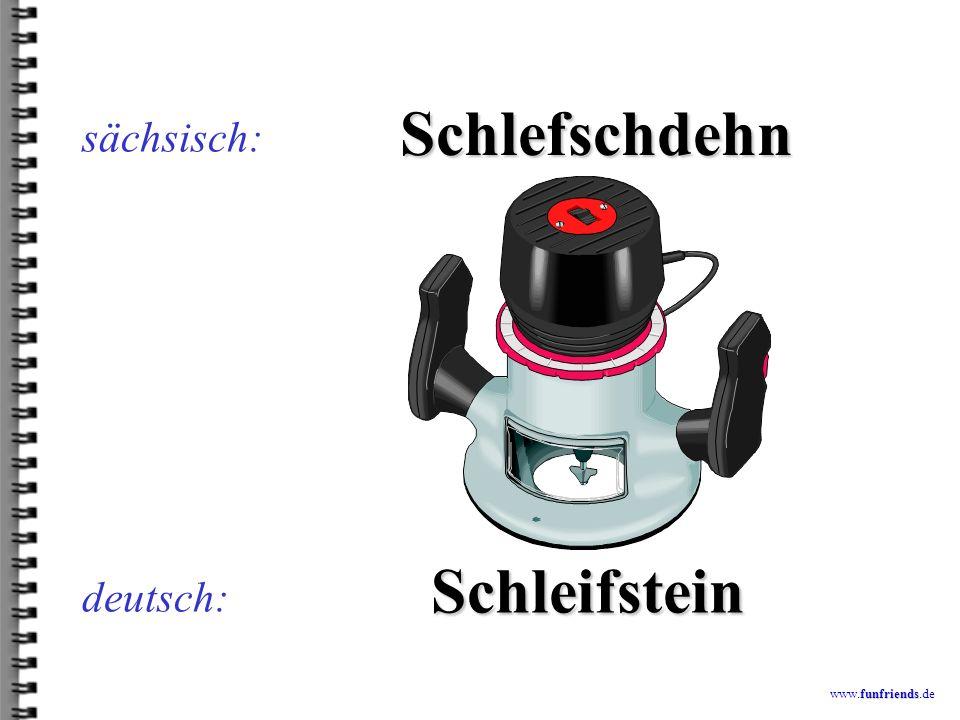 funfriends www.funfriends.de deutsch: Bardeiuffdrach sächsisch: Parteiauftrag