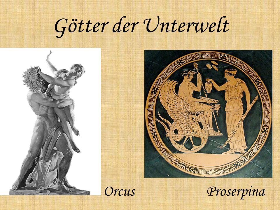 Götter der Unterwelt Orcus Proserpina