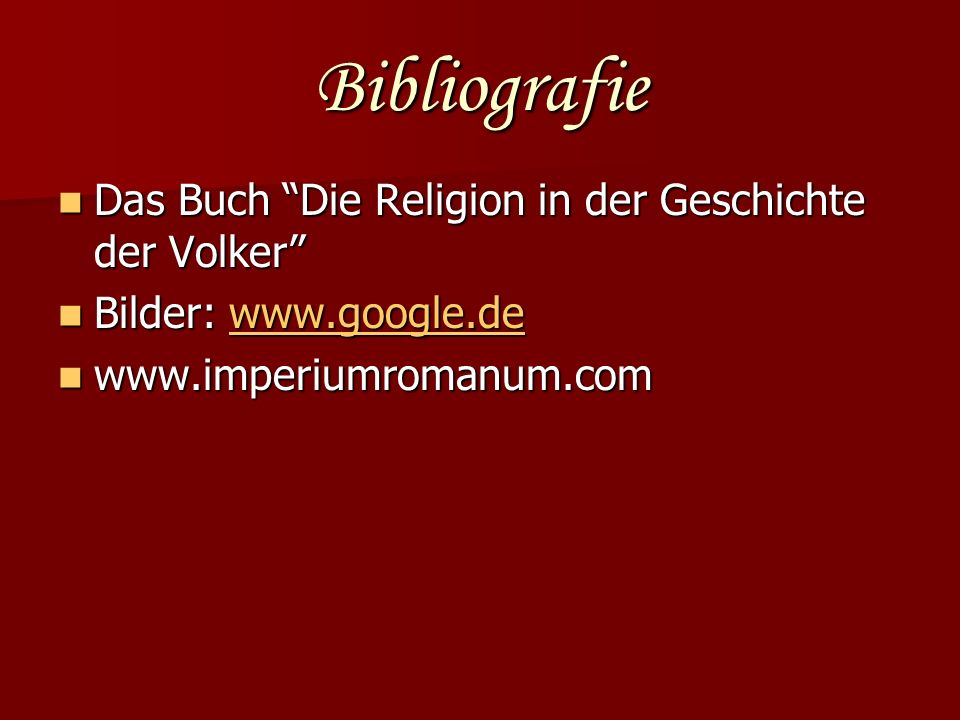 Bibliografie Das Buch Die Religion in der Geschichte der Volker Das Buch Die Religion in der Geschichte der Volker Bilder: www.google.de Bilder: www.g