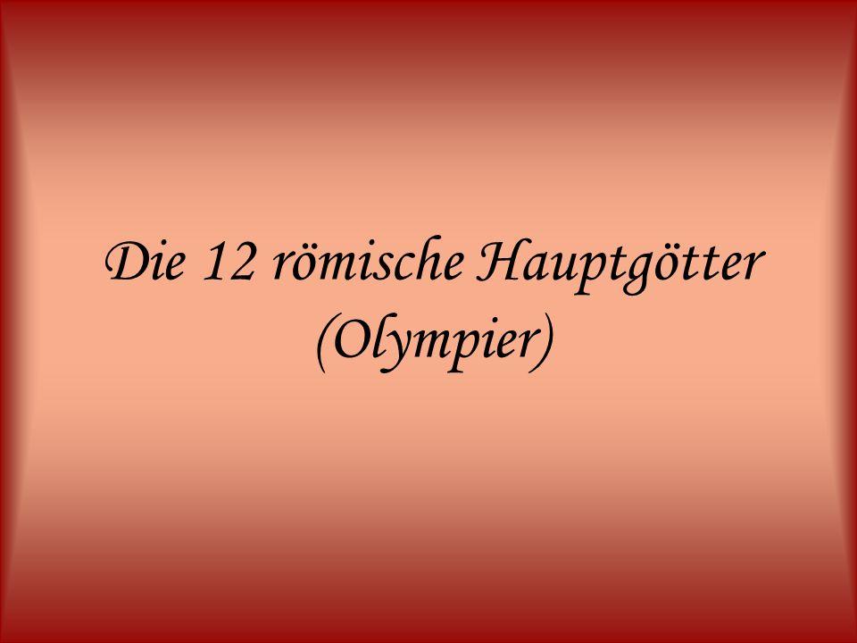 Die 12 römische Hauptgötter (Olympier)