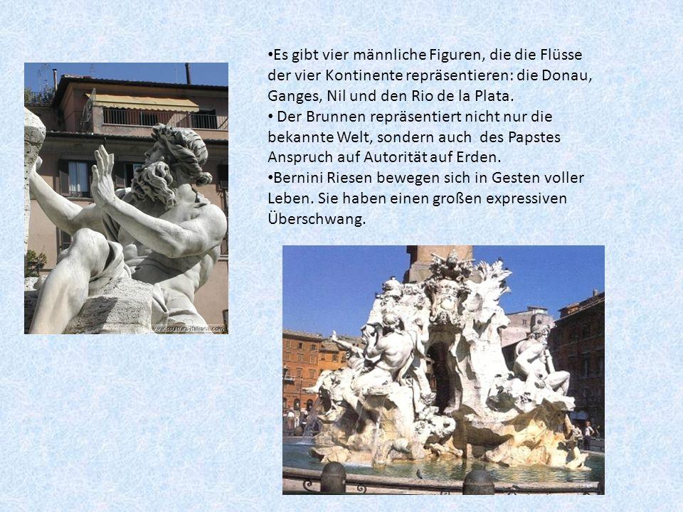 Es gibt vier männliche Figuren, die die Flüsse der vier Kontinente repräsentieren: die Donau, Ganges, Nil und den Rio de la Plata. Der Brunnen repräse