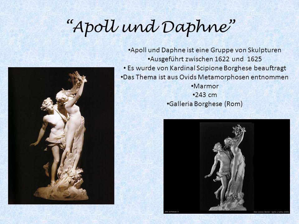 Apoll und Daphne Apoll und Daphne ist eine Gruppe von Skulpturen Ausgeführt zwischen 1622 und 1625 Es wurde von Kardinal Scipione Borghese beauftragt