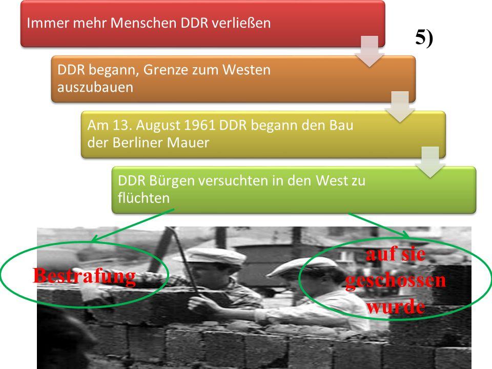 Immer mehr Menschen DDR verließen DDR begann, Grenze zum Westen auszubauen Am 13. August 1961 DDR begann den Bau der Berliner Mauer DDR Bürgen versuch