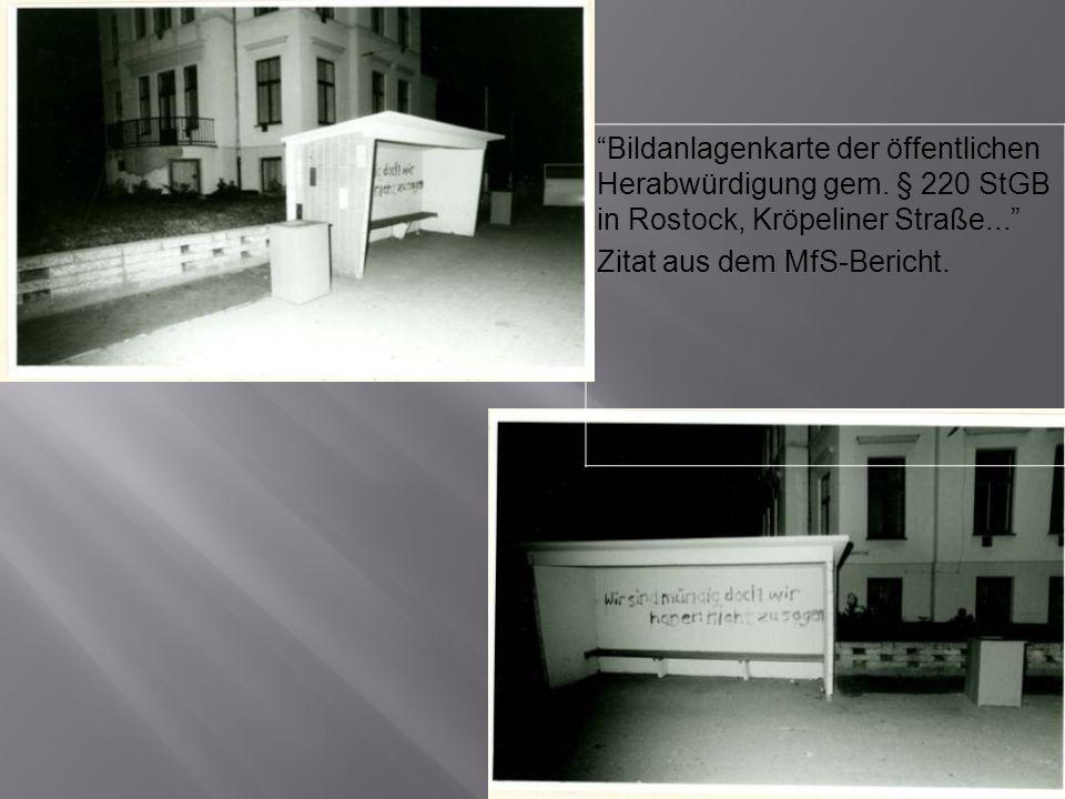 Bildanlagenkarte der öffentlichen Herabwürdigung gem. § 220 StGB in Rostock, Kröpeliner Straße... Zitat aus dem MfS-Bericht.