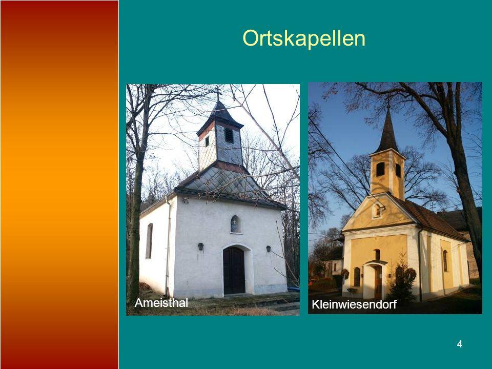 4 Ortskapellen Ameisthal Kleinwiesendorf