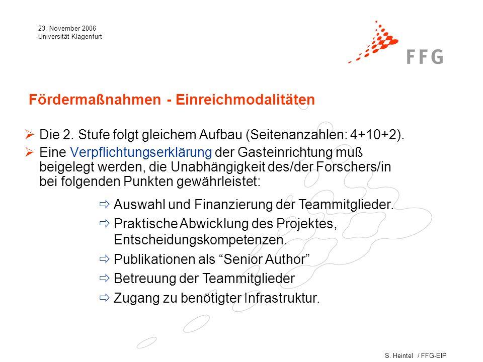 S. Heintel / FFG-EIP 23. November 2006 Universität Klagenfurt Die 2.