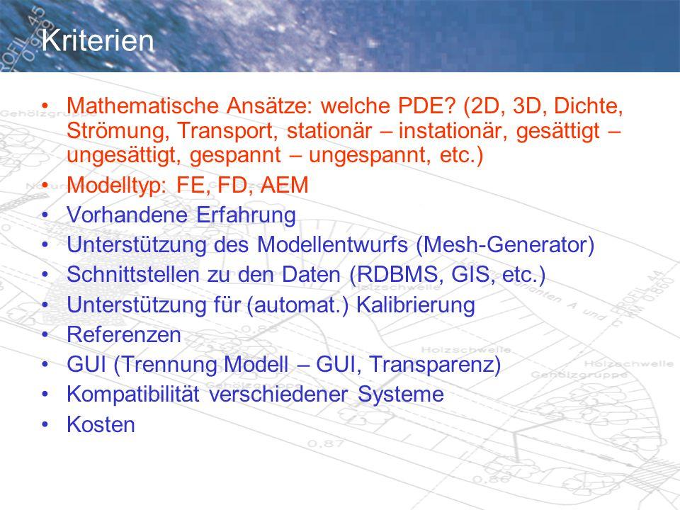 Kriterien Mathematische Ansätze: welche PDE.