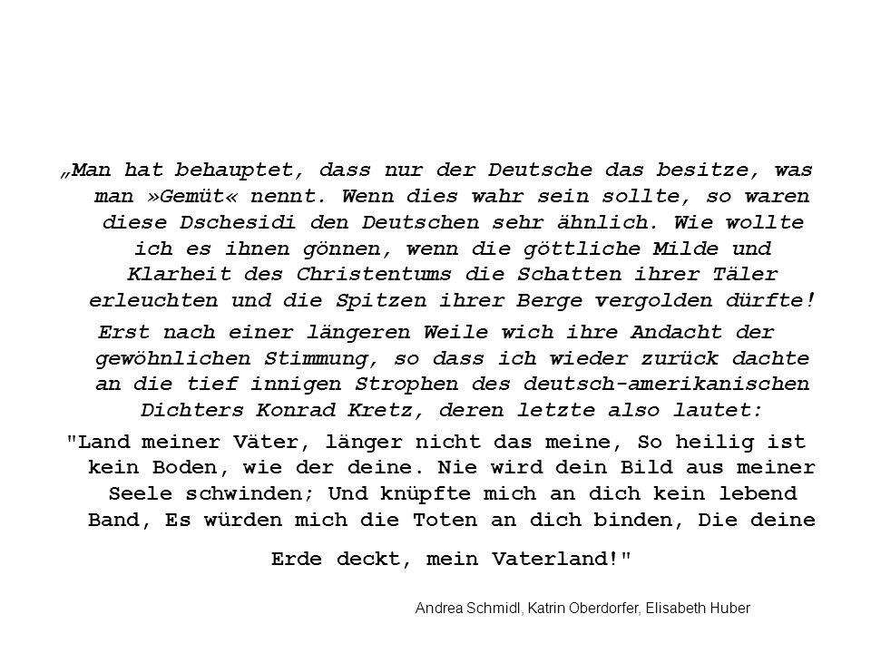 Andrea Schmidl, Katrin Oberdorfer, Elisabeth Huber Man hat behauptet, dass nur der Deutsche das besitze, was man »Gemüt« nennt.