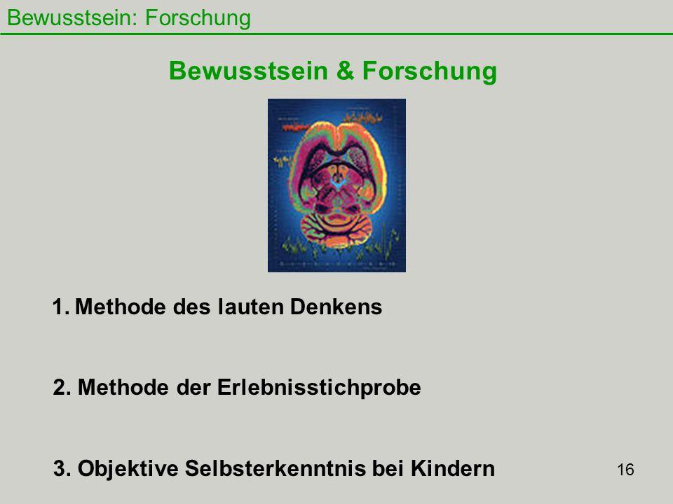Bewusstsein: Forschung 17 1.