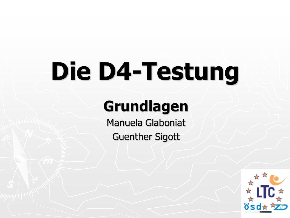 Die D4-Testung Grundlagen Manuela Glaboniat Guenther Sigott