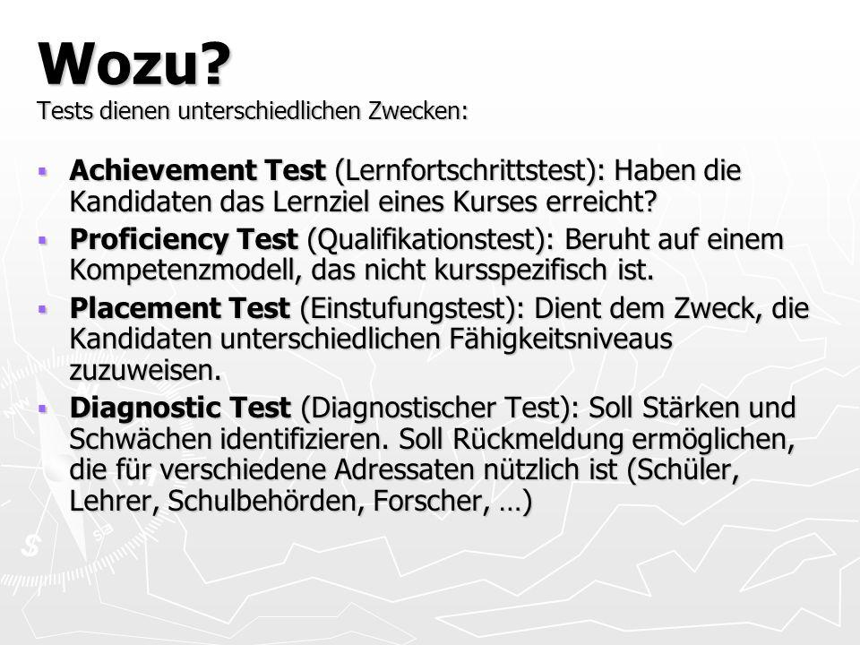 Wozu D4 Standardstests.
