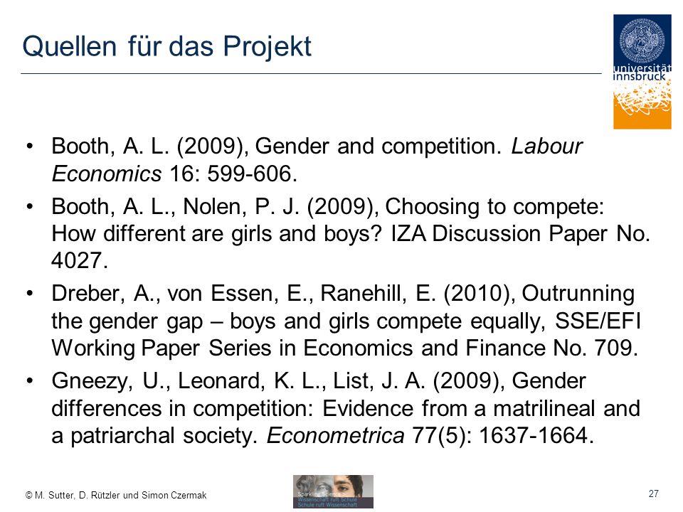 © M.Sutter, D. Rützler und Simon Czermak Quellen für das Projekt Booth, A.
