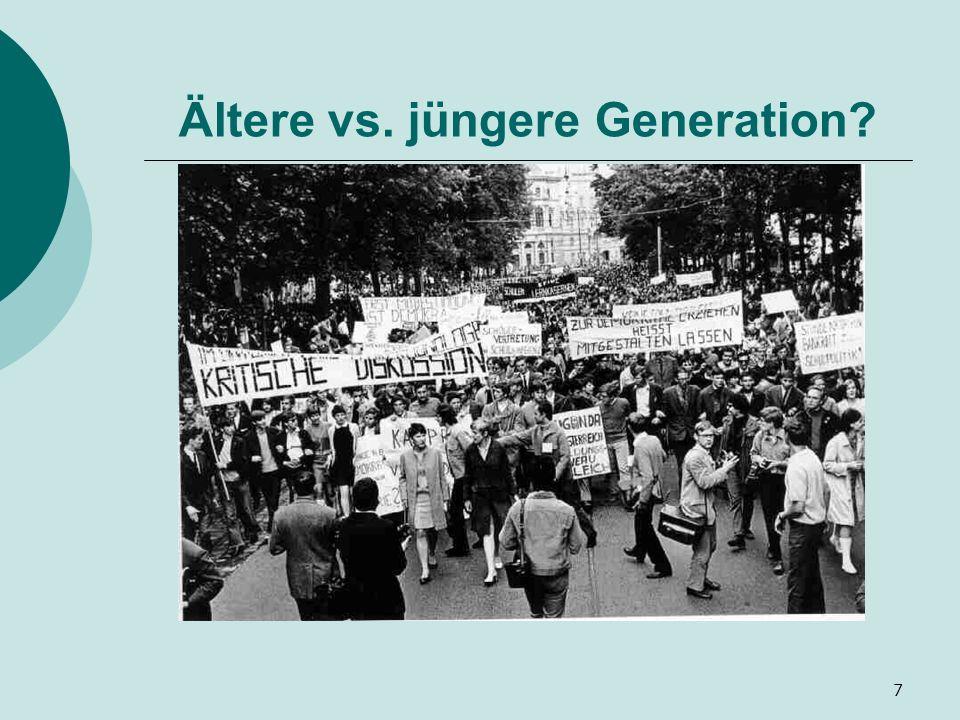 7 Ältere vs. jüngere Generation?