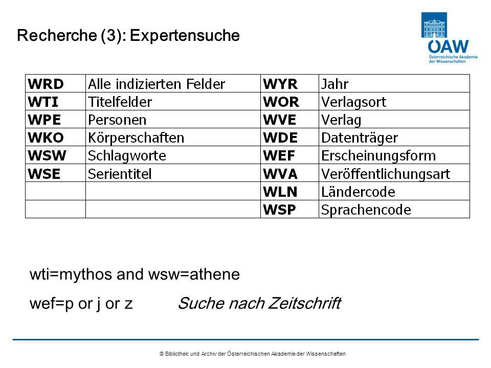 © Bibliothek und Archiv der Österreichischen Akademie der Wissenschaften Recherche (3): Expertensuche wti=mythos and wsw=athene wef=p or j or zSuche n