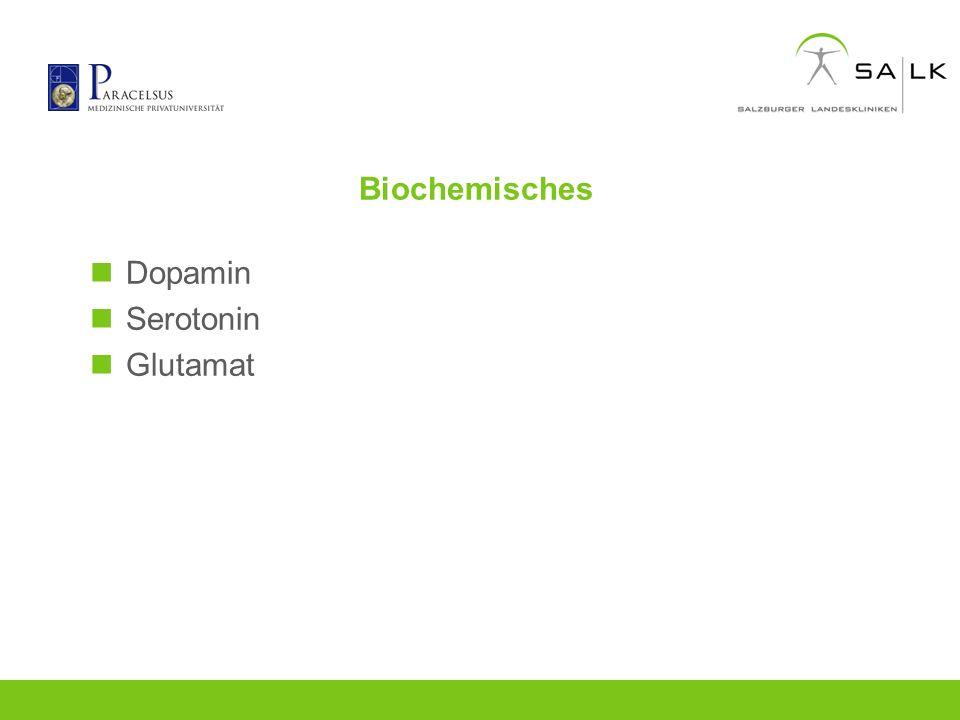 Biochemisches Dopamin Serotonin Glutamat