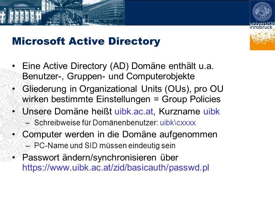 Microsoft Active Directory Eine Active Directory (AD) Domäne enthält u.a. Benutzer-, Gruppen- und Computerobjekte Gliederung in Organizational Units (