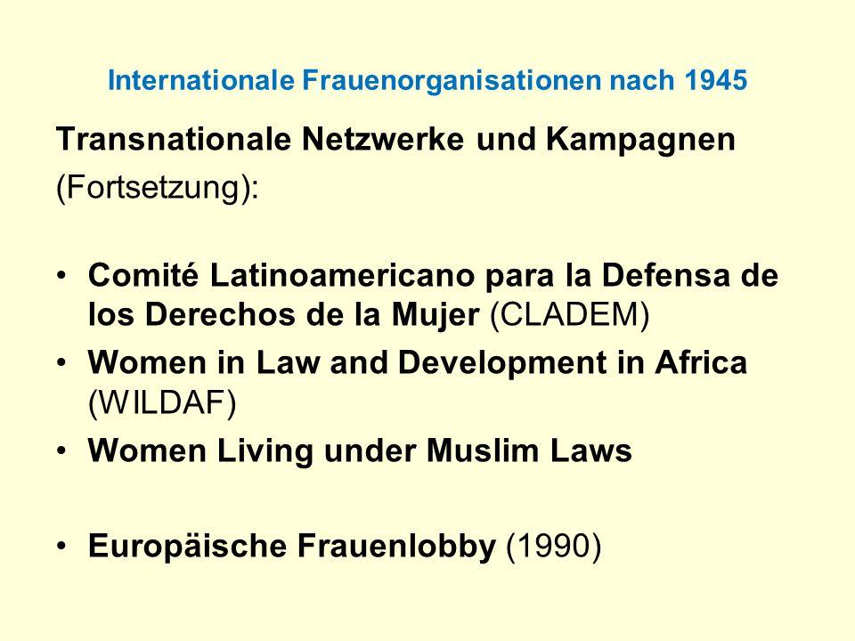 Internationale Frauenorganisationen nach 1945 Transnationale Netzwerke und Kampagnen (Fortsetzung): Comité Latinoamericano para la Defensa de los Dere