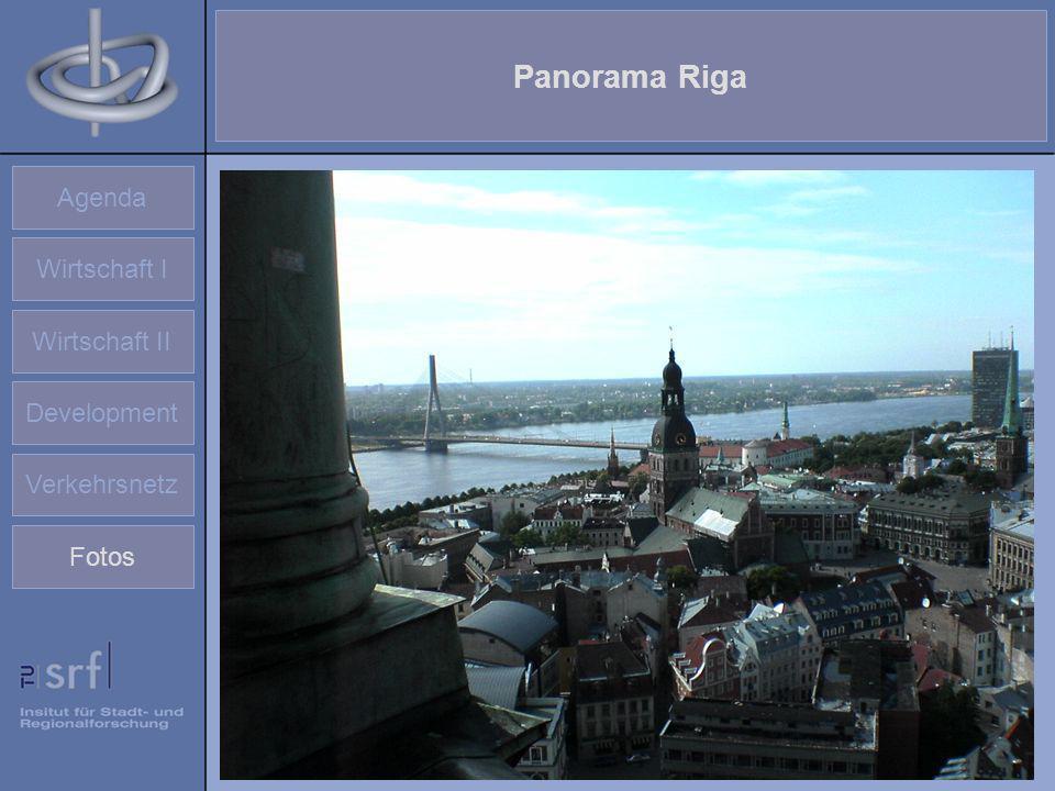 Agenda Wirtschaft I Wirtschaft II Development Verkehrsnetz Fotos Panorama Riga