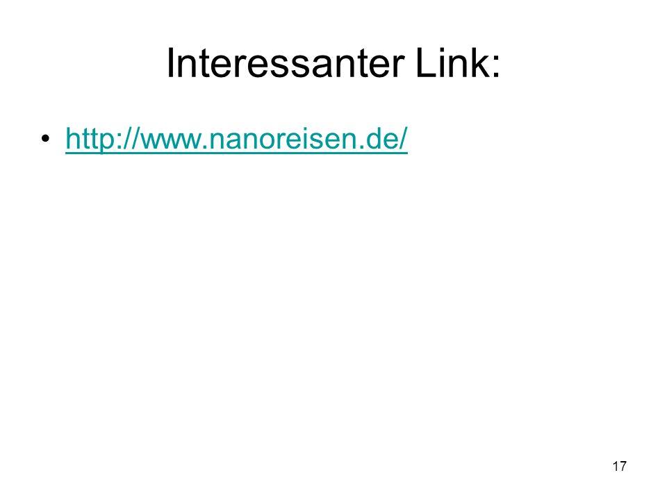 17 Interessanter Link: http://www.nanoreisen.de/