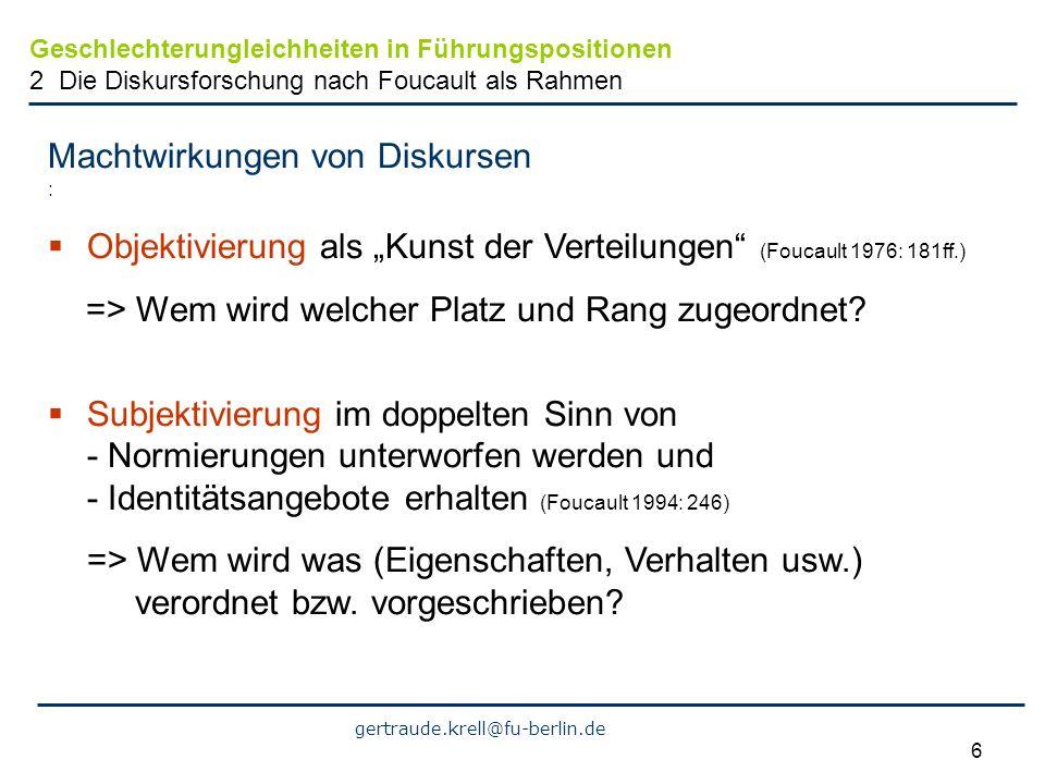 gertraude.krell@fu-berlin.de 17 Im Fokus: Unterschiede Deutungskämpfe um Aufsteigen-Wollen (am Bsp.