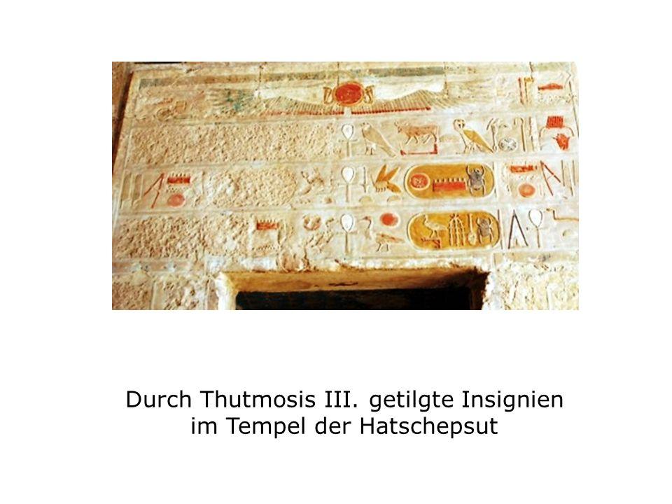 Durch Thutmosis III. getilgte Insignien im Tempel der Hatschepsut