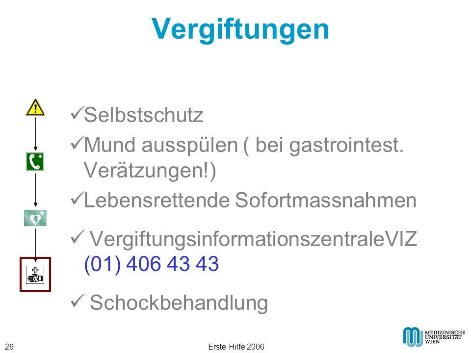 Erste Hilfe 200626 Vergiftungen Selbstschutz Mund ausspülen ( bei gastrointest. Verätzungen!) Lebensrettende Sofortmassnahmen Vergiftungsinformationsz