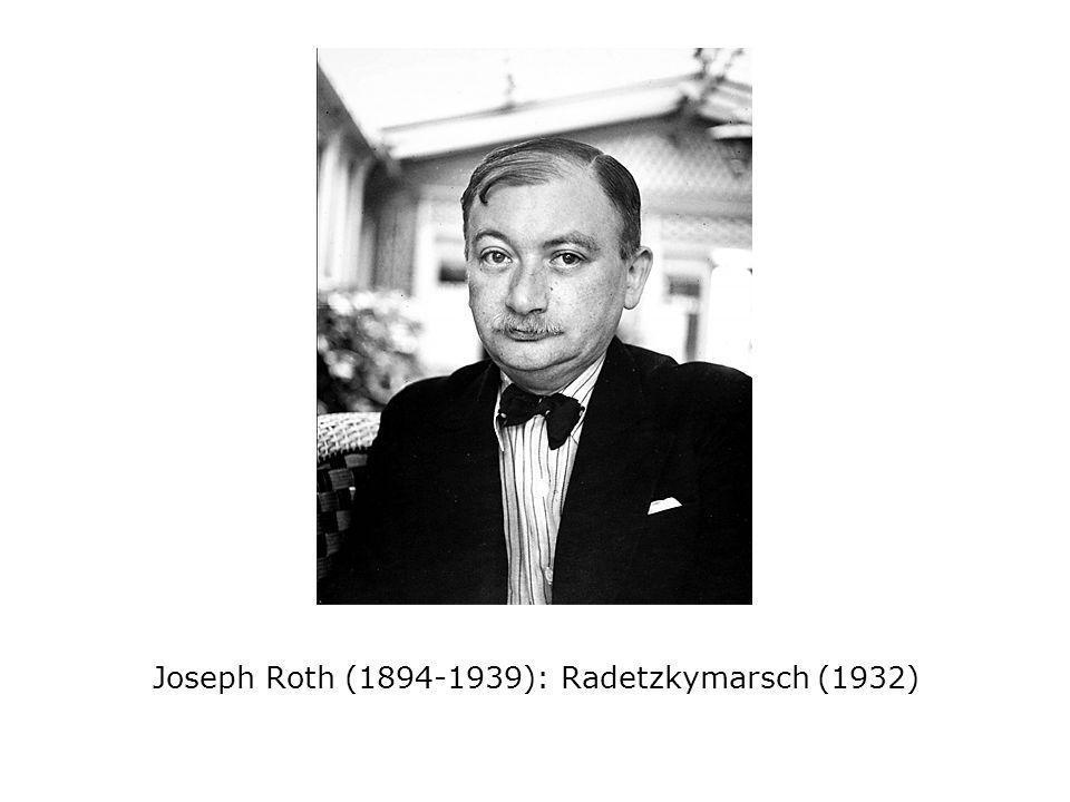 Joseph Roth (1894-1939): Radetzkymarsch (1932)