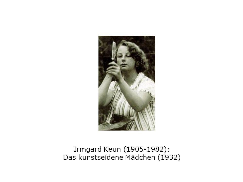 Irmgard Keun (1905-1982): Das kunstseidene Mädchen (1932)