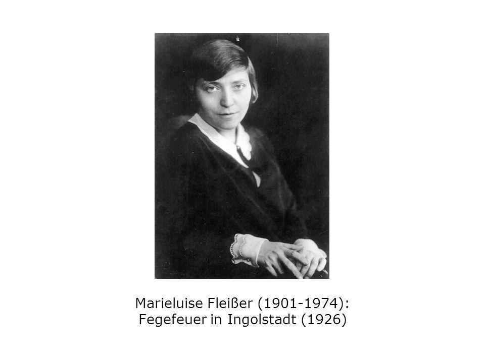Marieluise Fleißer (1901-1974): Fegefeuer in Ingolstadt (1926)