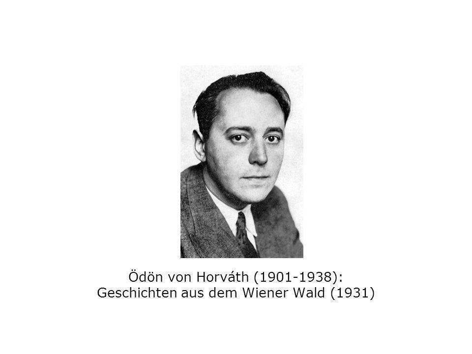 Ödön von Horváth (1901-1938): Geschichten aus dem Wiener Wald (1931)