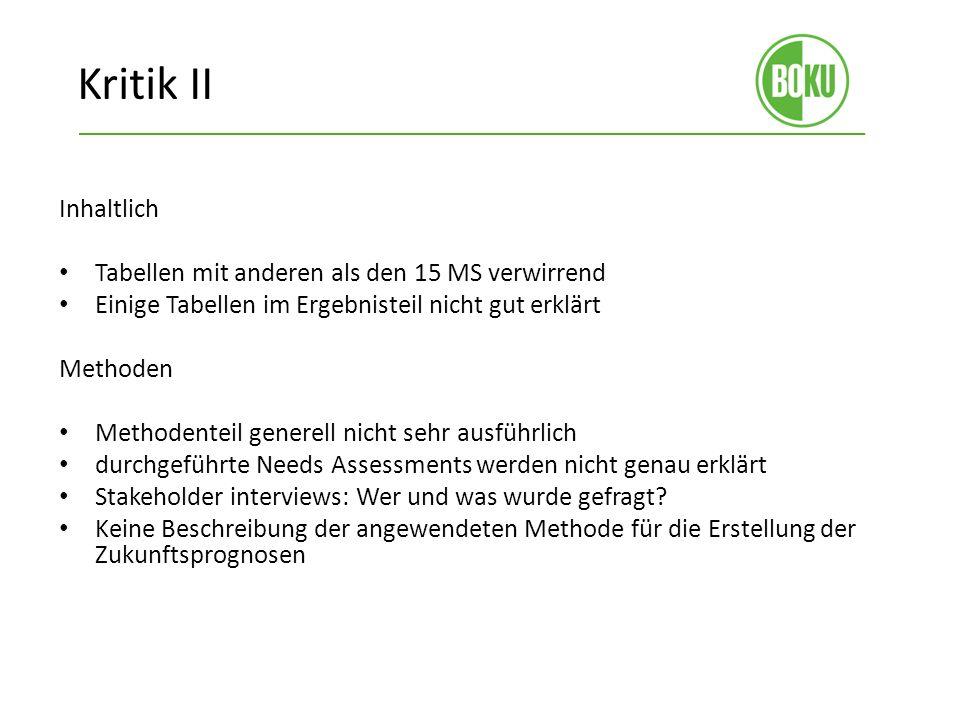 Kritik II Inhaltlich Tabellen mit anderen als den 15 MS verwirrend Einige Tabellen im Ergebnisteil nicht gut erklärt Methoden Methodenteil generell ni