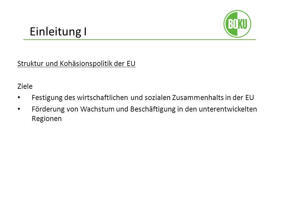 Einleitung II Struktur und Kohäsionsfonds 347 Mrd.