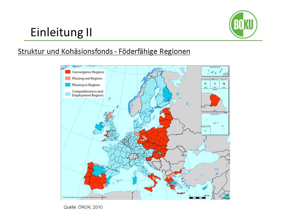 Einleitung II Struktur und Kohäsionsfonds - Föderfähige Regionen Quelle: ÖROK, 2010