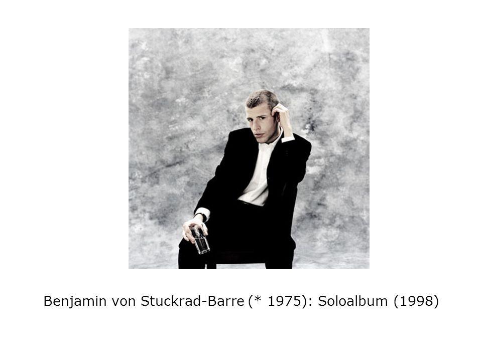 Benjamin von Stuckrad-Barre (* 1975): Soloalbum (1998)