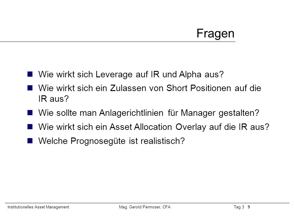 Tag 3 20Institutionelles Asset ManagementMag. Gerold Permoser, CFA Outperformance - die Praxis