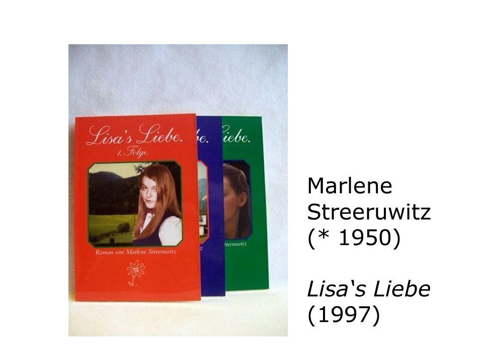Marlene Streeruwitz (* 1950) Lisas Liebe (1997)