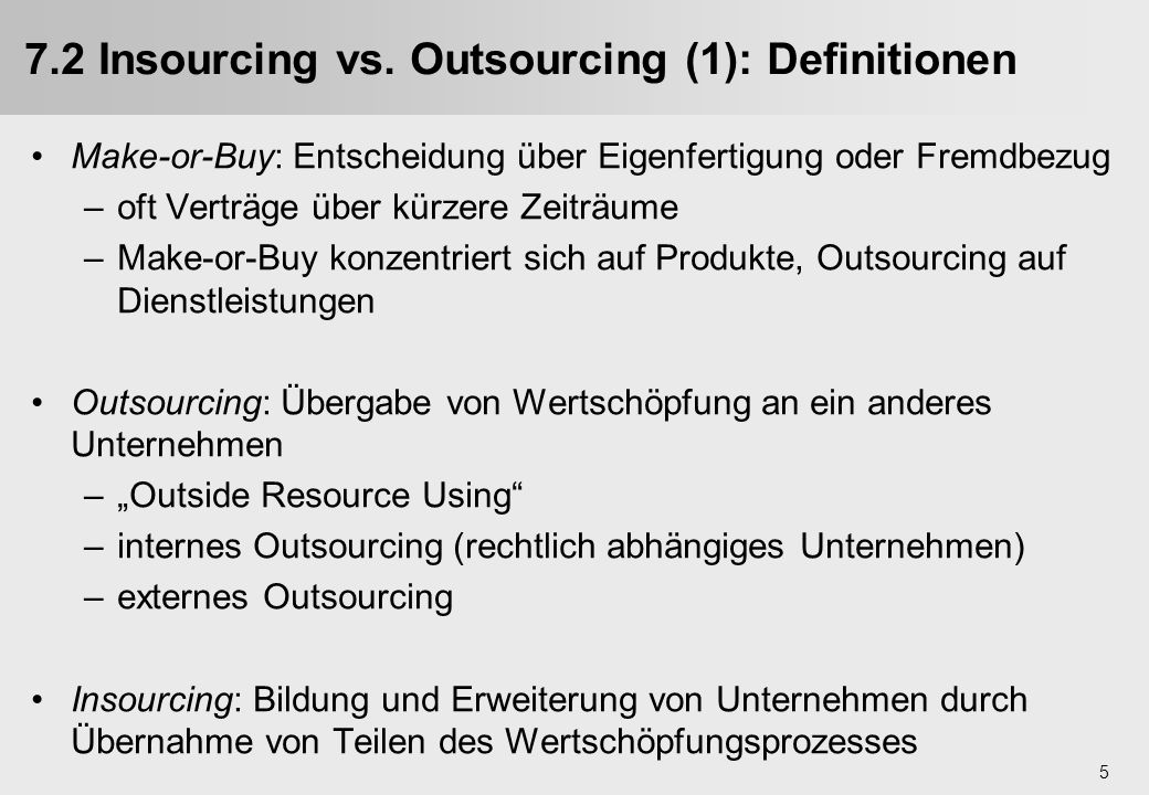 6 7.2 Insourcing vs.