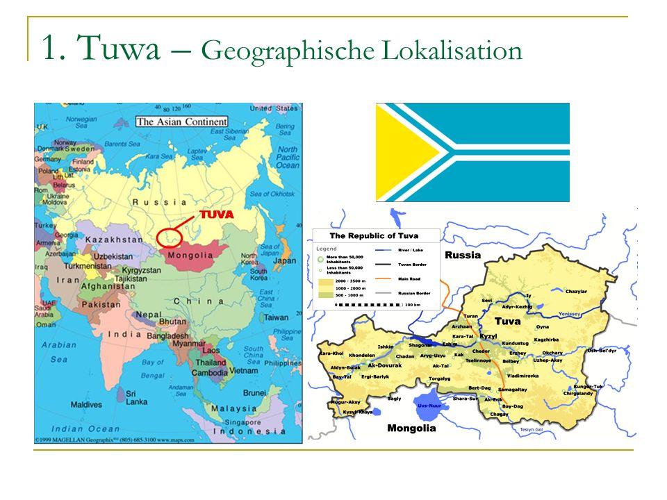 1. Tuwa – Steppe und Wüste