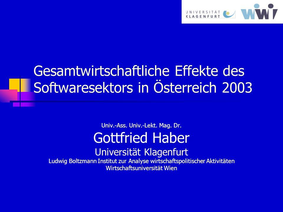 Gesamtwirtschaftliche Effekte des Softwaresektors in Österreich 2003 Univ.-Ass.