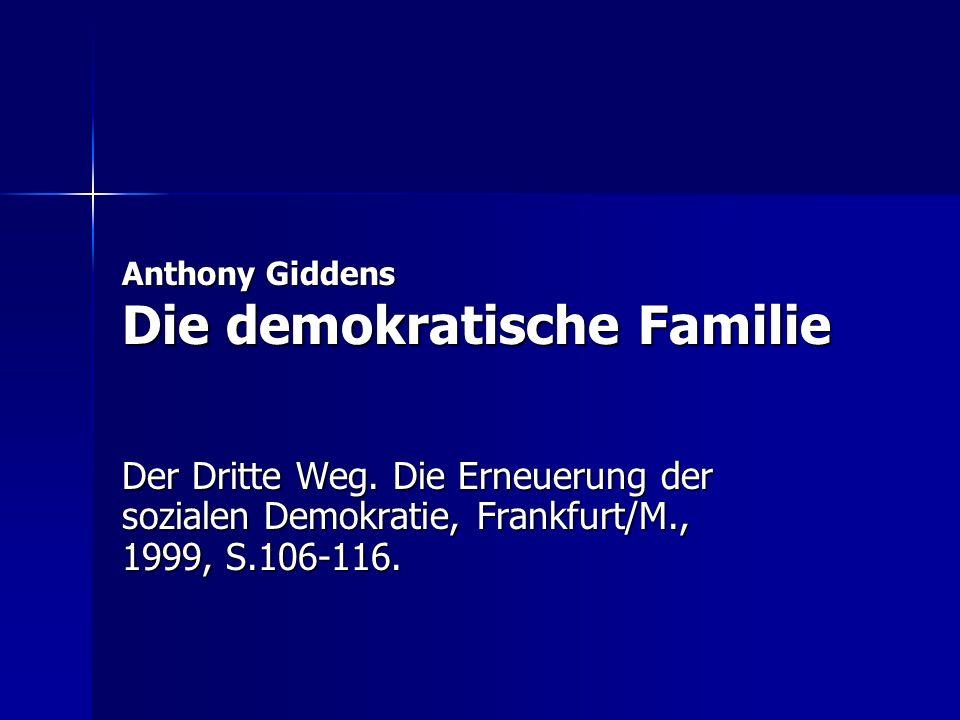 Anthony Giddens Die demokratische Familie Der Dritte Weg.