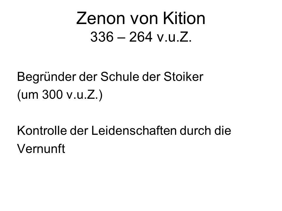Zenon von Kition 336 – 264 v.u.Z.
