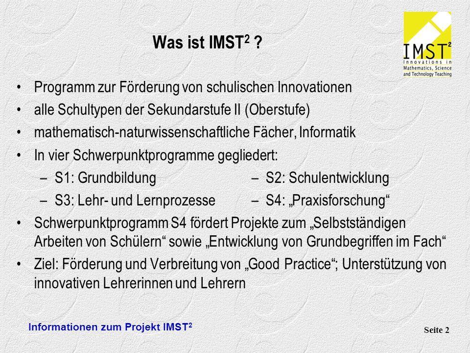 Informationen zum Projekt IMST 2 Seite 2 Was ist IMST 2 .