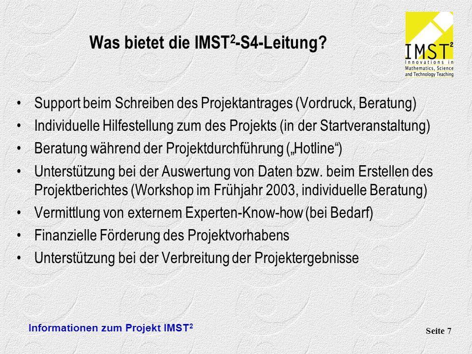 Informationen zum Projekt IMST 2 Seite 7 Was bietet die IMST 2 -S4-Leitung.