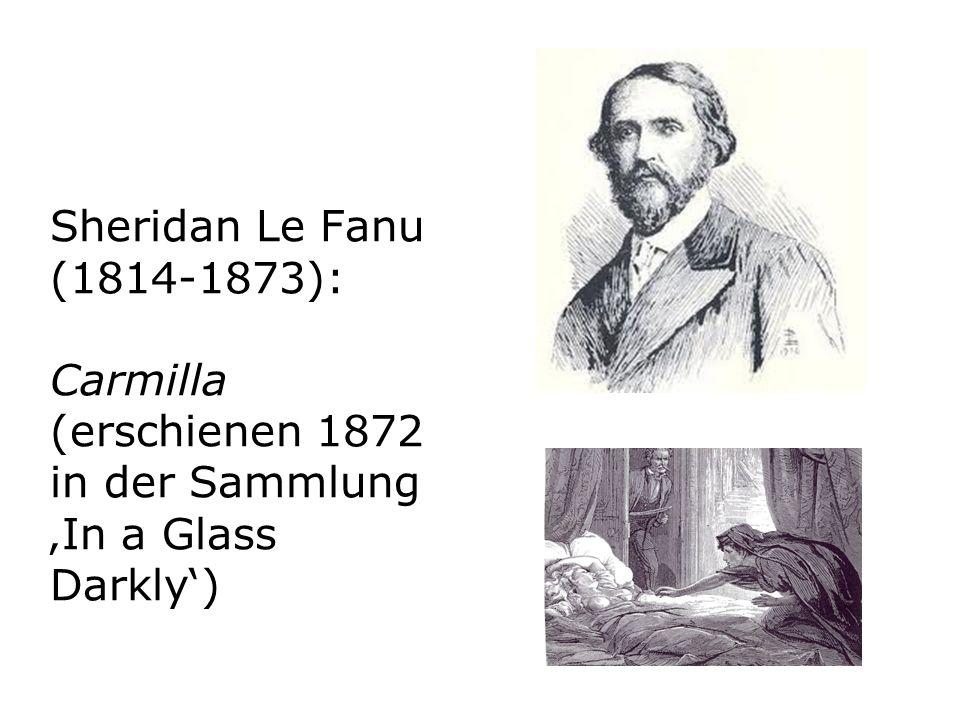 Sheridan Le Fanu (1814-1873): Carmilla (erschienen 1872 in der Sammlung In a Glass Darkly)