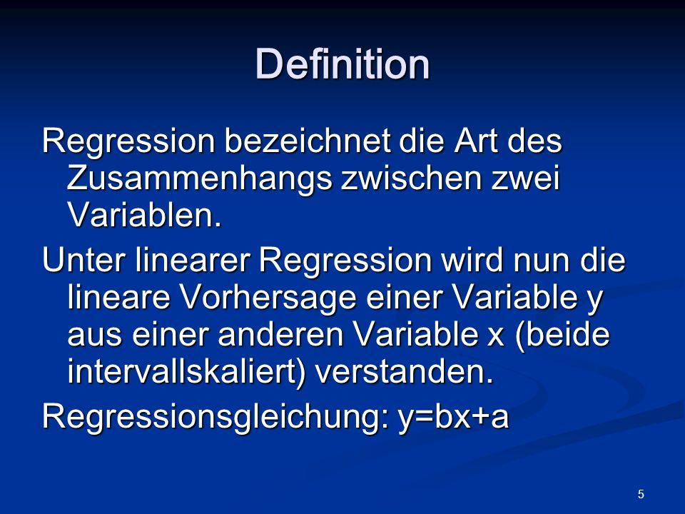 6 Definition Mittels der linearen Regression wird mit möglichst geringem Fehler eine Gerade durch eine Punktewolke gelegt.