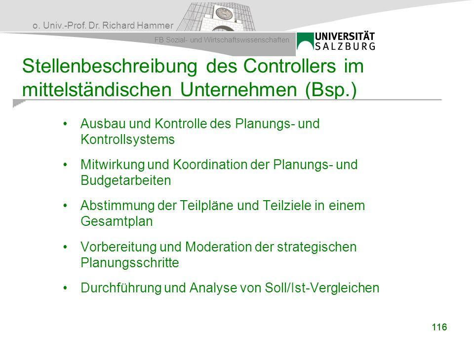 o. Univ.-Prof. Dr. Richard Hammer FB Sozial- und Wirtschaftswissenschaften 116 Stellenbeschreibung des Controllers im mittelständischen Unternehmen (B