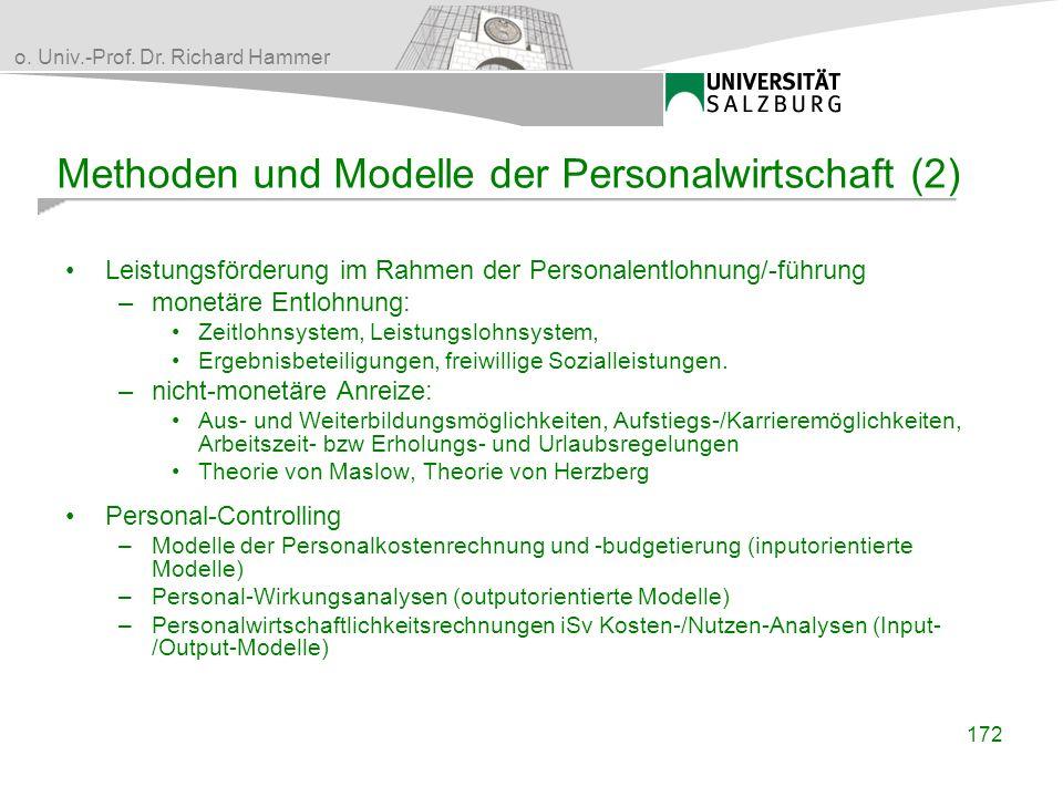 o. Univ.-Prof. Dr. Richard Hammer Methoden und Modelle der Personalwirtschaft (2) Leistungsförderung im Rahmen der Personalentlohnung/-führung –monetä