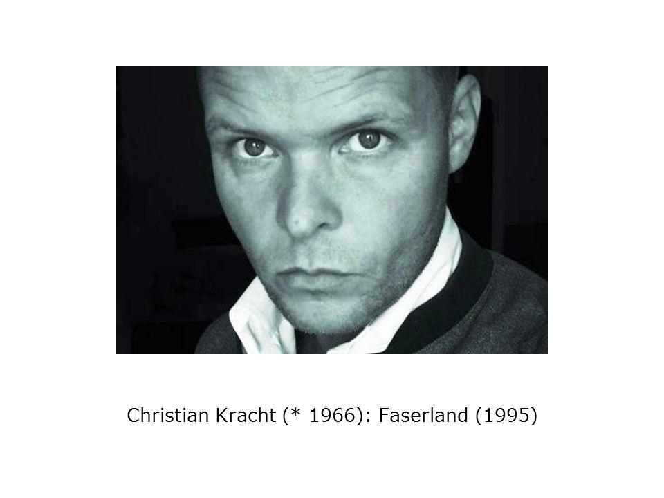 Christian Kracht (* 1966): Faserland (1995)